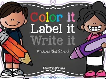 Color it, Label it, Write it {Around the School}