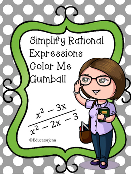 Color me Funky Gumball Simplify Rational Expressions