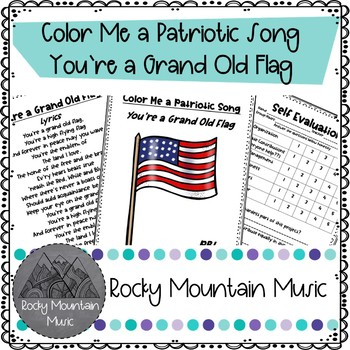 Color me a Patriotic Song You're a Grand Old Flag