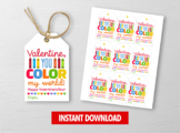Color my world Valentine Card, Crayons Gift Tags, School Exchange Ideas