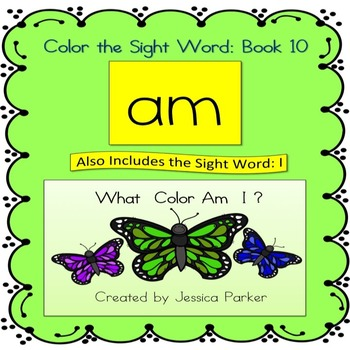 "Sight Word Book and Practice for ""Am""  Color the Sight Word Book 10"