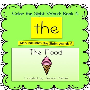 "Sight Word Book and Practice for ""The""  Color the Sight Word Book 6: The Food"