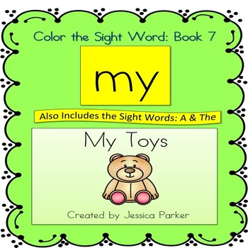 """Sight Word Book and Practice for """"My""""  Color the Sight Wor"""
