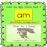 "Sight Word Book and Practice for ""Am""  Color the Sight Wor"