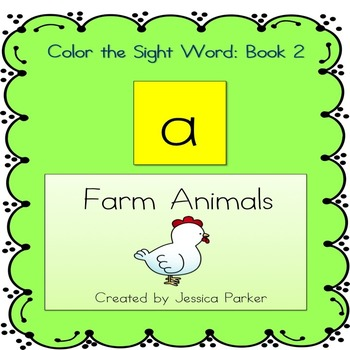 """Sight Word Book and Practice for """"A""""  Color the Sight Word Book 2: Farm Animals"""