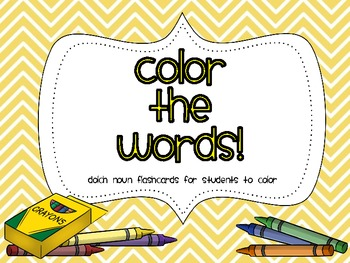 Color the Words! {sight word nouns}