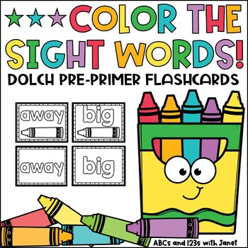 Color the Words!  {PreK sight words}