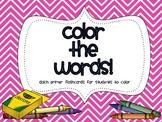 Color the Words!  {Kindergarten sight words}