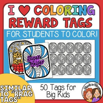 Colorable Brag Tags for Big Kids - Increase Positive Attitude and Behavior!