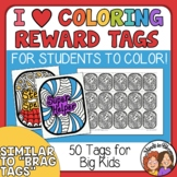 Brag Tags Your Students Can Color! Motivating, Calming, and Fun!