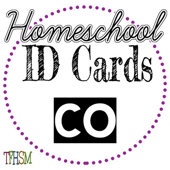 Colorado (CO) Homeschool ID Cards for Teachers and Students