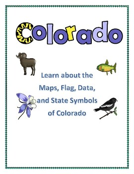 Colorado Geography, Maps, Flag, Data, and Assessment | TpT