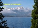 Colorado History Part II