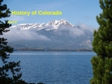 Colorado History Part II