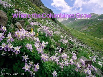 Colorado State Song Sing-Along:  Where the Columbines Grow