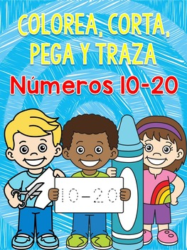 Números 10-20: Corta, pega y traza ( Spanish numbers, cut and paste practice)