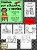 Colorea, pon etiquetas, y escribe – A writing and labeling book
