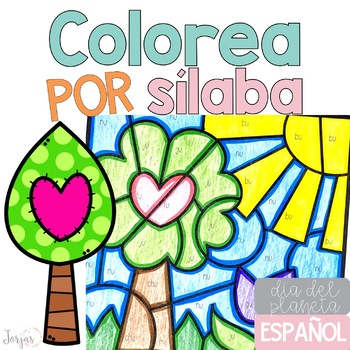 Colorea por sílaba Dia del planeta Earth Day in Spanish