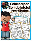 Colorea por sonido inicial: Pre-Kinder / Color by Initial