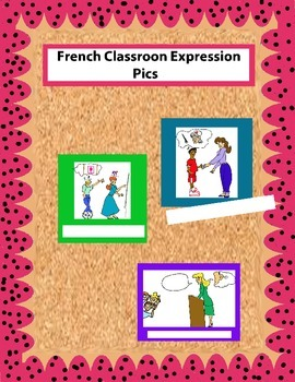 French Classroom Expression Pics for Walls or Boards