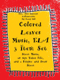 Colored Leaves Music, ELA: 3 Item Set