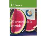 Colores : El arcoiris de la comida
