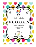 Colores Unit Song Games Activities