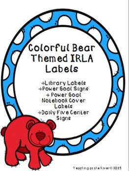 Colorful Bear Themed IRLA Labels and Daily Five Signs *FREEBIE*