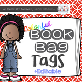 Colorful Book Bag Tags {Editable}