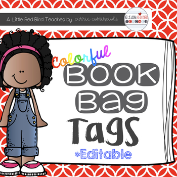 Colorful Book Bag Tags {Editable} by Carrie Comincioli | TpT