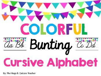 Colorful Bunting Cursive/Script Alphabet Strip