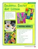 Colorful Cactus Art Lesson