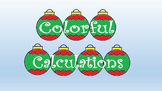 Colorful Calculations