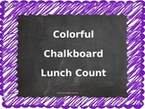Colorful Chalkboard Lunch Count