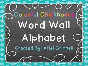 Colorful Chalkboard Word Wall Alphabet