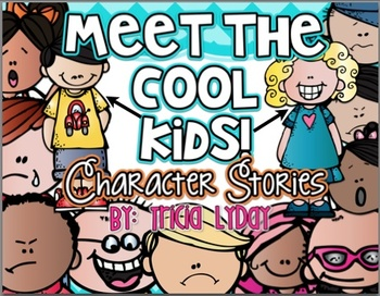 Colorful Characters- Back To School Rules with Character Stories
