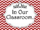 """Colorful Chevron """"In Our Classroom"""" Display Posters"""