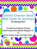 Colorful Chevron Word Wall- HMH Journeys KINDERGARTEN