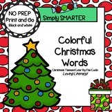 Colorful Christmas Words Color by the Code:  NO PREP Color