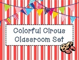 Colorful Circus Themed Classroom Pack