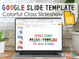 Colorful Classroom Back to School Welcome Google Slides
