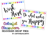 Colorful Classroom Decor/Motivational Signs Pack
