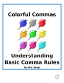 Colorful Comma Activity