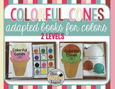 Colorful Cones: Adapted Books for Colors