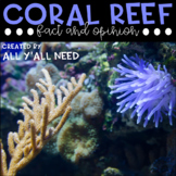 Coral Reefs Fact and Opinion