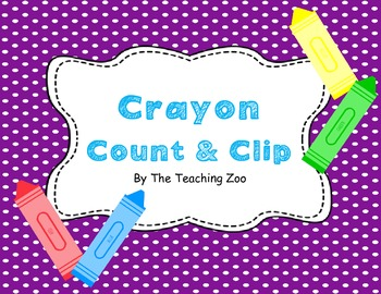 Colorful Crayons Count & Clip 1-20 Task Cards