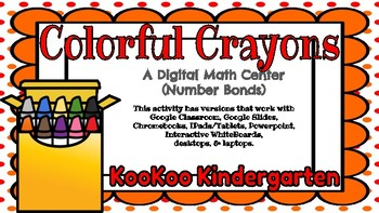 Colorful Crayons (Number Bonds)-A Digital Math Center (Compatible w/ Google Apps