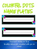 Colorful Dots Name Plates