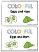 Colorful Eggs and Ham Emergent Reader -Dr Seuss Green Eggs and Ham- Color Words