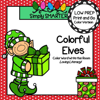 Colorful Elves:  LOW PREP Christmas Color Word Write the Room